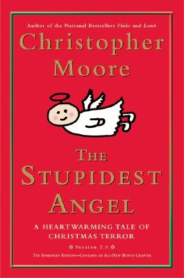 The Stupidest Angel By Moore, Christopher