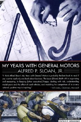 My Years With General Motors By Sloan, Alfred P., Jr.