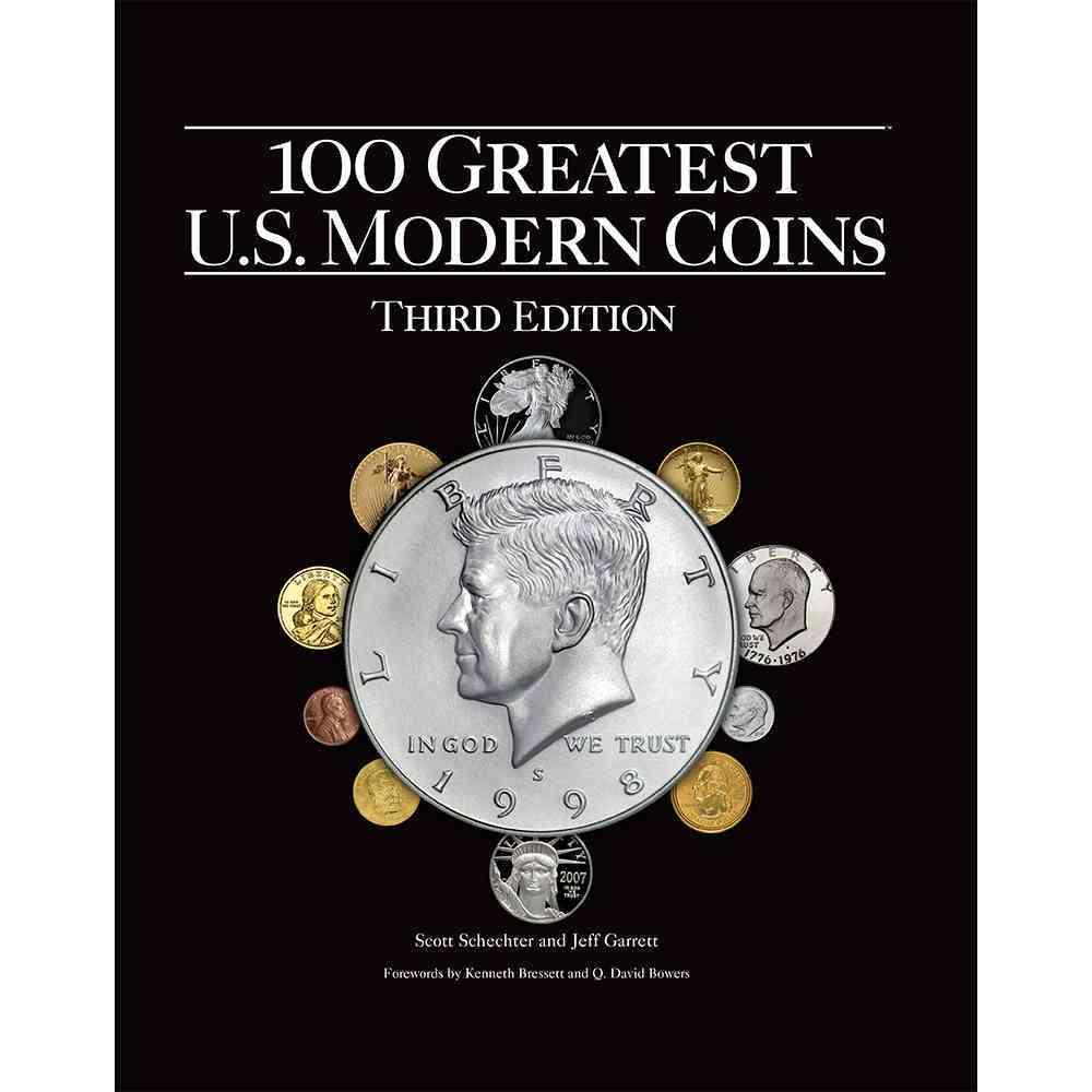 100 Greatest U.s. Modern Coins By Schechter, Scott/ Garrett, Jeff