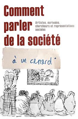 Comment Parler de la Societe a Un Canard By Chanjou, Angele/ Lassignardie, Isabelle/ Tyas, Matthew